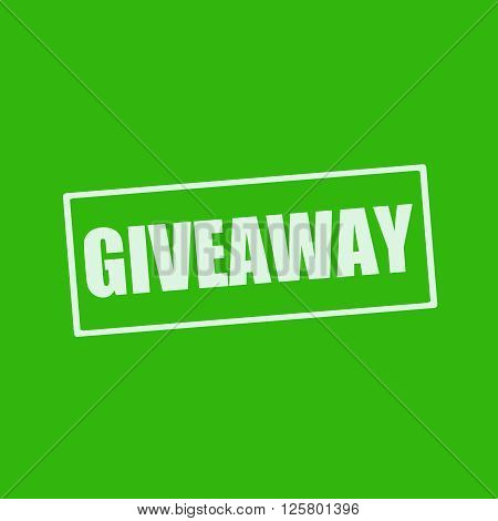 Giveaway white wording on rectangle green background