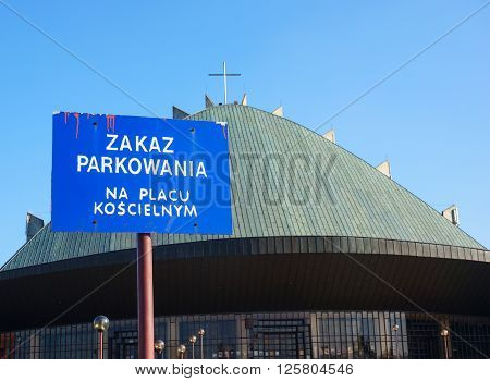 POZNAN POLAND - MARCH 17 2016: No parking sign in front of a church on the Polan area