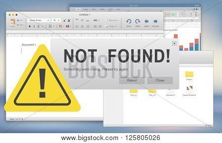 Not Found 404 Error Failure Warning Problem Concept