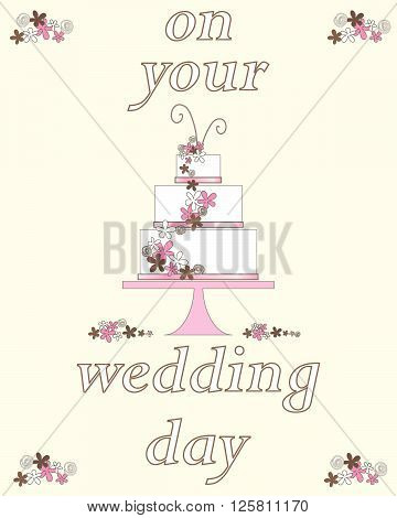 an illustration of a wedding day greeting card with decorative celebration cake and flowers on a cream background