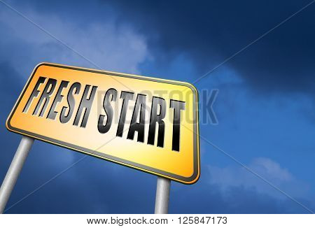 new fresh start or chance back to the beginning and do it again road sign billboard