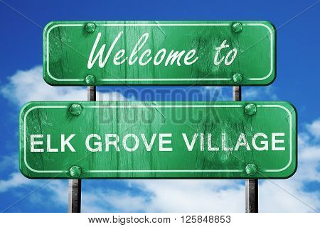 Welcome to elk grove village green road sign