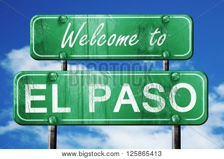 Welcome to el paso green road sign