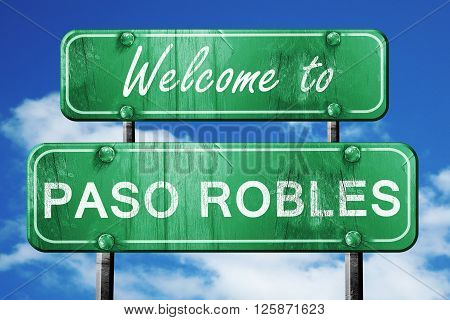 Welcome to paso robles green road sign