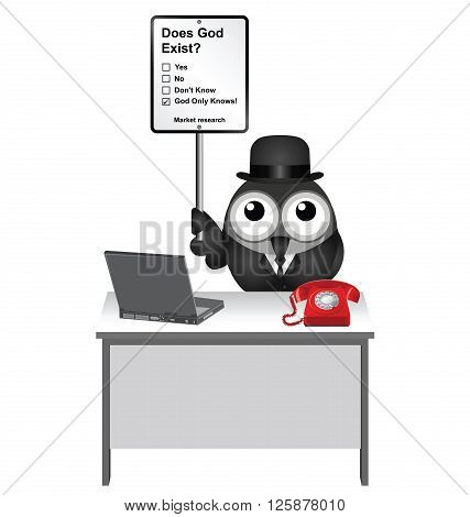 Market research does God exist sign with bird researcher sat at his desk