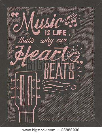 Hand drawn illustration or drawing of the phrase: Music is life thats why our heart beats