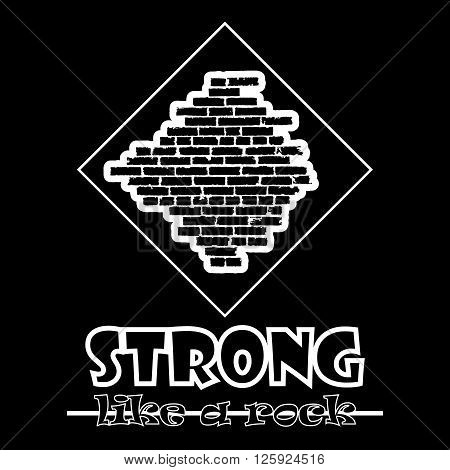 Strong Like A Rock. Abstract Vector Black Style Flat Logo Print Brick Wall Design. Used For Print On