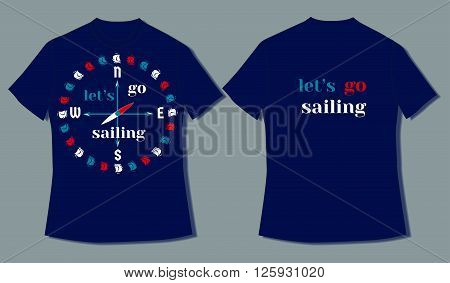Flat identity mock-up template of T shirt in nautical style motivating to sail. Idea for design of nautical t-shirt line print for sailing courses club. Vector Illustration.
