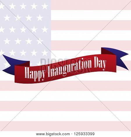 Congratulatory flag Happy Inauguration Day. Vector illustration
