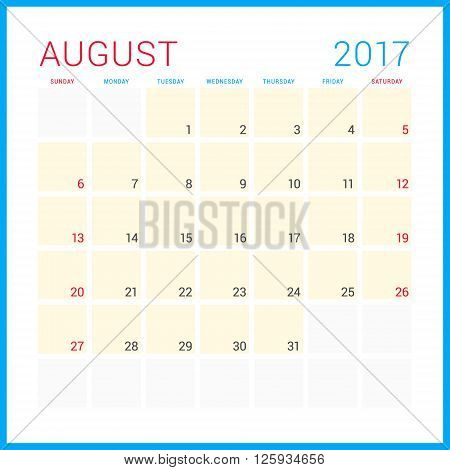 Calendar Planner For 2017 Year. Vector Flat Design Template. August. Week Starts Sunday. Stationery