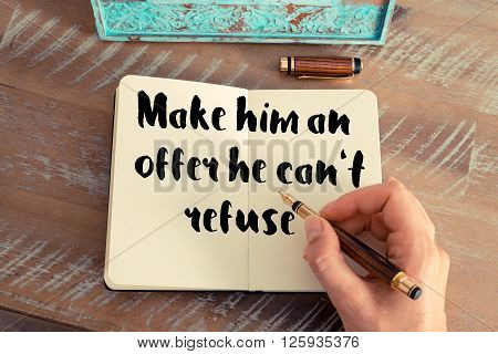 Handwritten quote Make him an offer he can't refuse