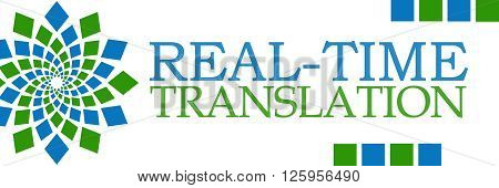 Real-Time translation text written over green blue background.