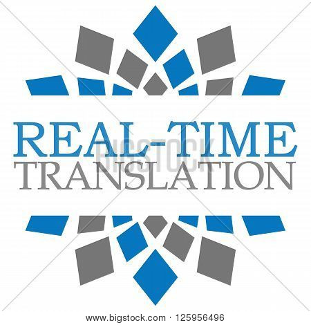 Real-Time translation text written over blue grey background.