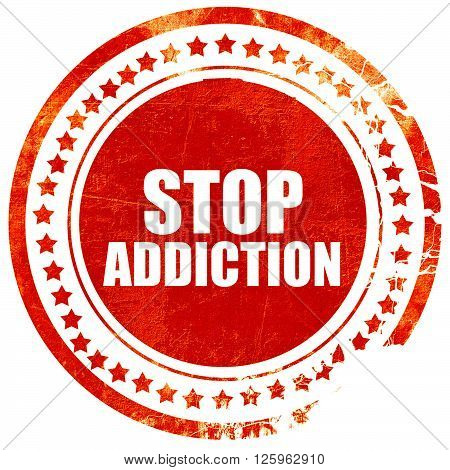 stop addiction, isolated red stamp on a solid white background