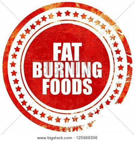 fat burning foods, isolated red stamp on a solid white background