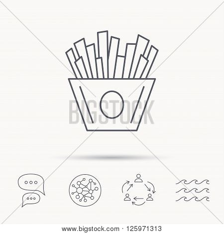 Chips icon. Fries fast food sign. Fried potatoes symbol. Global connect network, ocean wave and chat dialog icons. Teamwork symbol.