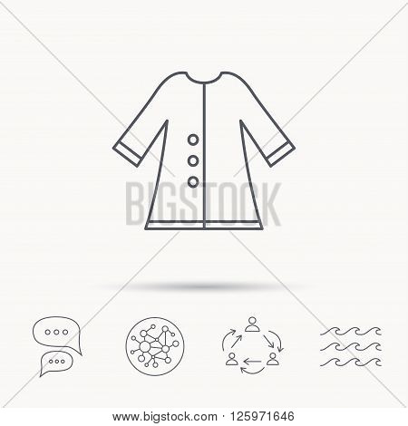 Cloak icon. Protection jacket outerwear sign. Gardening clothes symbol. Global connect network, ocean wave and chat dialog icons. Teamwork symbol.