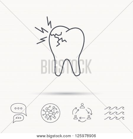 Toothache icon. Dental healthcare sign. Global connect network, ocean wave and chat dialog icons. Teamwork symbol.