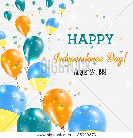 Ukraine Independence Day Greeting Card. Flying Balloons In Ukraine National Colors. Happy Independen