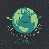 Earth Day Illustration. Earth smiling and reveals a hug. Happy Earth Day. 22 April text. Grunge la poster
