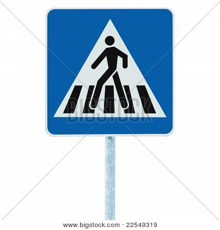 Zebra Crossing Pedestrian Cross Warning Traffic Sign Pole Blue Isolated
