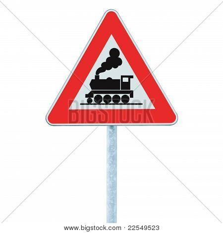 Railroad Level Crossing Sign Without Barrier Or Gate Ahead The Road Beware Of Train Roadside Signage