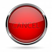 Cancel Button. Round Red Button With Chrome Frame. Vector 3d Illustration Isolated On White Backgrou poster