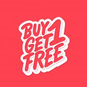 Buy One Get One Free. Vector Hand Drawn Illustration. poster