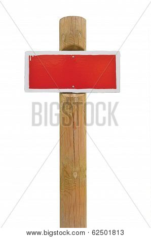 Red Hand-painted Prohibition Warning Sign Board Horizontal Metal Signage, White Frame, Wooden Pole