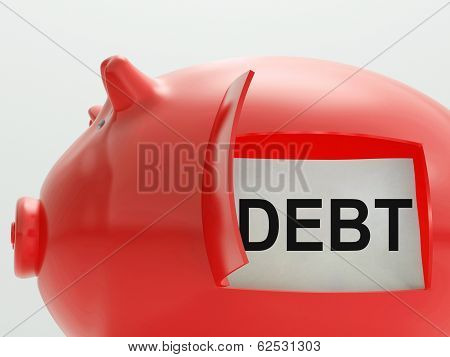 Debt Piggy Bank Means Arrears And Money Owed