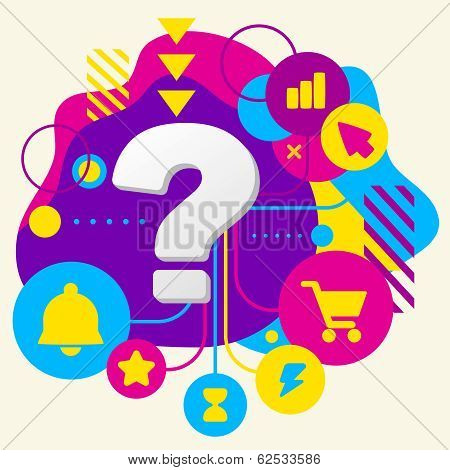 Question Mark On Abstract Colorful Spotted Background With Different Icons And Elements
