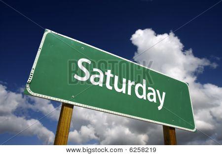 Saturday Green Road Sign