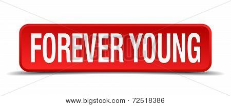 Forever Young Red 3D Square Button Isolated On White Background