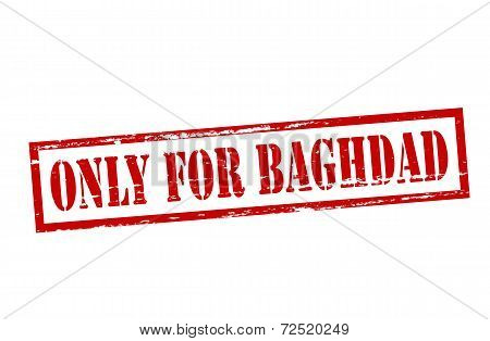 Only For Baghdad