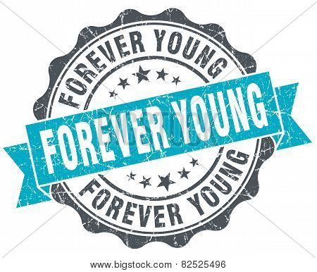 Forever Young Vintage Turquoise Seal Isolated On White