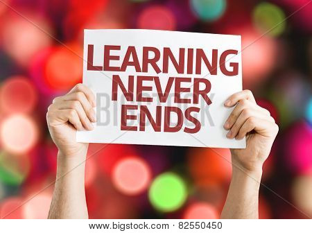 Learning Never Ends card with colorful background with defocused lights