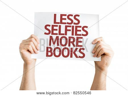 Less Selfie More Books card isolated on white background