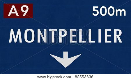 Montpellier France Highway Road Sign