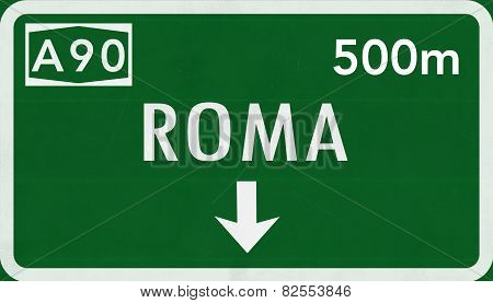 Roma Rome Italy Highway Road Sign