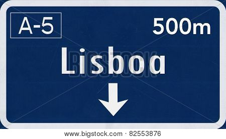 Lisboa Lisbon Portugal Highway Road Sign