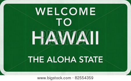 Hawaii USA Welcome to Highway Road Sign