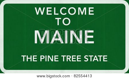Maine USA Welcome to Highway Road Sign
