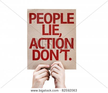 People Lie, Action Don't card isolated on white background