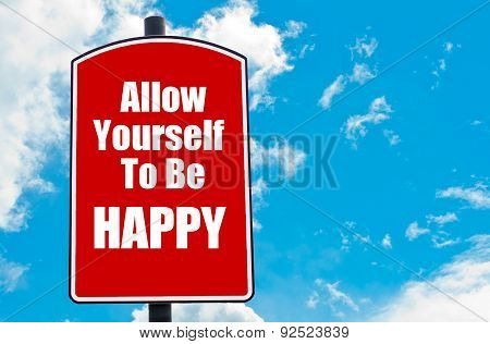 Allow Yourself To Be Happy