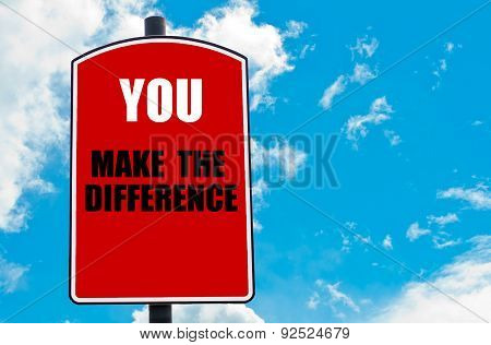You Make The Difference