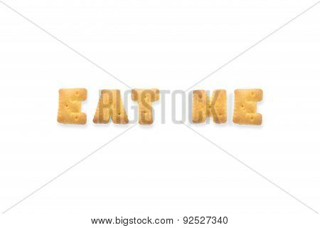 The Letter Word Eat Me Alphabet  Biscuit Cracker