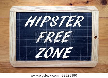 Hipster Free Zone