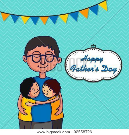 Smiling father hugging his cute kids on bunting decorated sky blue background, Elegant greeting card for Happy Father's Day celebration.