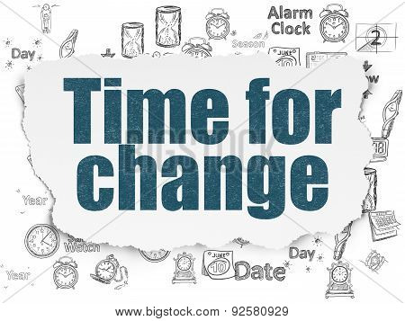 Time concept: Time for Change on Torn Paper background