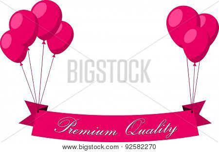 Premium quality flat ribbon with pink balloons. Vector illustration.